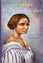 A'Lelia Bundles, All About Madam C.J. Walker.