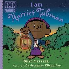 Brad Meltzer, I Am Harriet Tubman