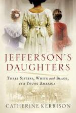 Catherine Kerrison, Jefferson's Daughters