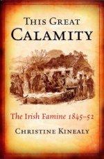Christine Kinealy, The Great Calamity.