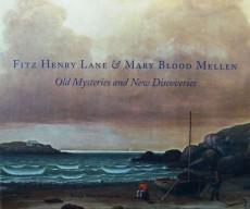 John Wilmerding, Fitz Henry Lane and Mary Blood Mellen.