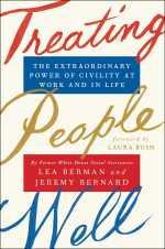 Lea Berman and Jeremy Bernard, Treating People Well.
