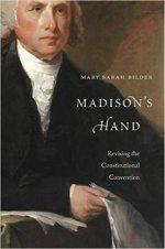 Mary Sarah Bilder, Madison's Hand.