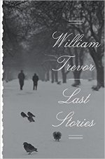 William Trevor, Last Stories.