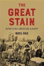 Noel Rae, The Great Stain.