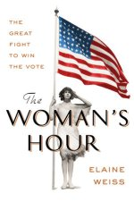 Elaine Weiss, The Woman's Hour