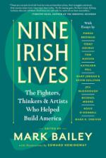 Nine Irish Lives. Mark Bailey, ed.