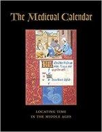 Roger S. Wieck, The Medieval Calendar